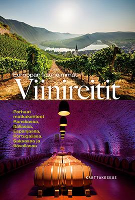 Euroopan kauneimmat viinireitit