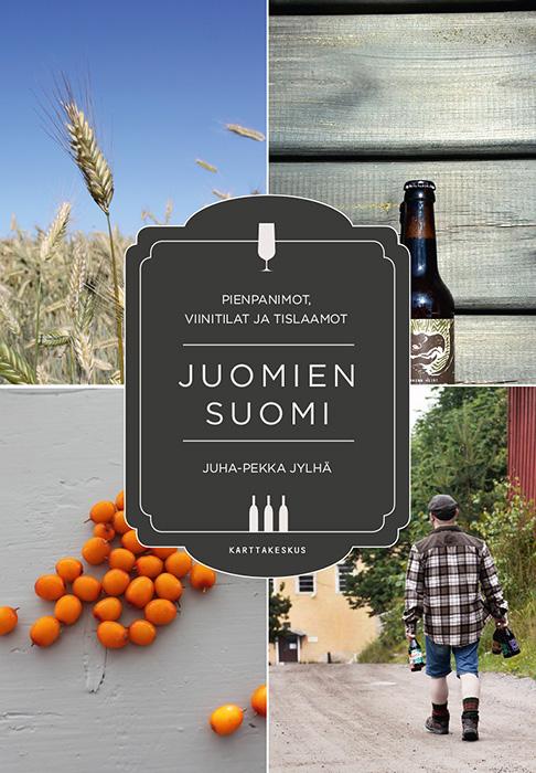 Juomien Suomi - pienpanimot, viinitilat ja tislaamot
