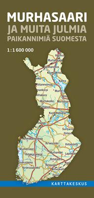 Murhasaari ja muita julmia paikannimiä Suomesta